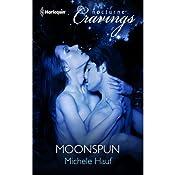 Moonspun | [Michele Hauf]