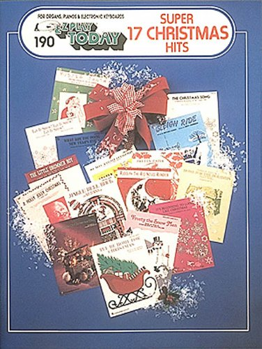 Seventeen Super Christmas Hits: E-Z Play Today Volume 190 (Super 17 Christmas Hits)