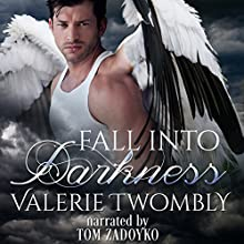 Fall into Darkness: Eternally Mated, Book 1 Audiobook by Valerie Twombly Narrated by Tom Zadoyko