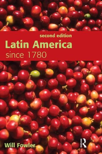 Latin America since 1780 (Spanish Edition)