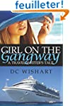 Girl on the Gangway: A Travel Writer'...