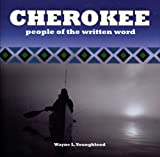 img - for Cherokee: People of the Written Word book / textbook / text book