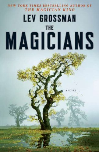 Cover of The Magicians: A Novel