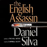 The English Assassin (       ABRIDGED) by Daniel Silva Narrated by Campbell Scott
