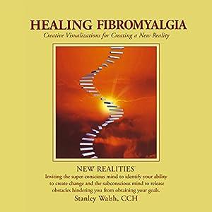New Realities: Healing Fibromyalgia Speech