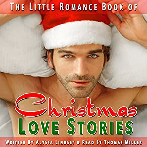 The Little Romance Book of Christmas Love Stories Audiobook