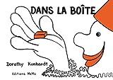 dans la boite (2352891442) by Dorothy Kunhardt