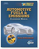 Today's Technician: Automotive Fuels and Emissions. Classroom and Shop Manual Set (Bk.1)