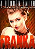 FRANKA (The Vampires Of Livix)