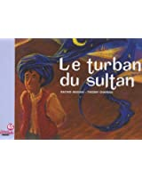 Le turban du sultan : Ribambelle grande section
