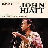 John Hiatt Paper Thin