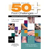 50+ Foot Challenges: Assessment and Evidence-Based Management, 2eby Colin Thomson PhD ...
