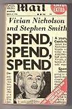 Spend, Spend, Spend Vivian Nicholson