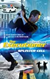 Splinter Cell (Executioner) (0373643403) by Don Pendleton