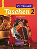 img - for Noch mehr Patchwork Taschen 2 book / textbook / text book