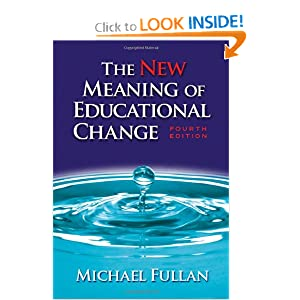 The Meaning of Educational Change Michael Fullan