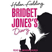 Bridget Jones's Diary (       UNABRIDGED) by Helen Fielding Narrated by Imogen Church
