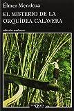 img - for El misterio de la orqu dea calavera book / textbook / text book