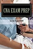 img - for CNA Exam Prep: Nurse Assistant Practice Test Questions (Exam Prep Series) (Volume 1) book / textbook / text book