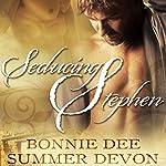 Seducing Stephen | Bonnie Dee,Summer Devon