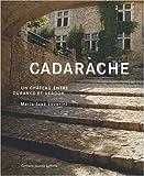 echange, troc Marie-José Lovérini - Cadarache : Un château entre Durance et Verdon