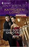 High Society Sabotage (Harlequin Intrigue)