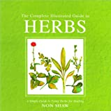 img - for The Complete Illustrated Guide to Herbs book / textbook / text book
