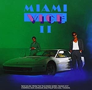 Miami Vice II: New Music from..
