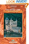 Cycling the River Loire: The Way of S...