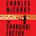 The Shanghai Factor (       UNABRIDGED) by Charles McCarry Narrated by Stephen Bowlby