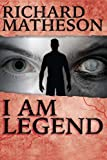 img - for I Am Legend: Richard Matheson (English edition) book / textbook / text book