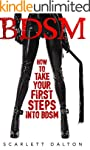 BDSM: How to Take Your First Steps In...