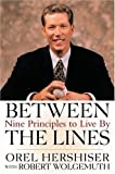 img - for Between the Lines: Nine Principles to Live By by Orel Hershiser, Robert Wolgemuth 1st edition (2001) Hardcover book / textbook / text book