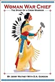 img - for Woman War Chief: The Story of a Crow Warrior book / textbook / text book