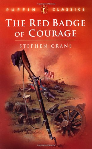 The Red Badge of Courage: An Episode of the American Civil War (Puffin Classics)