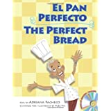 The Perfect Bread (Bilingual English-Spanish with Audio CD) (English and Spanish Edition)