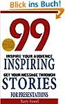 Storytelling: 99 Inspiring Stories fo...
