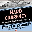 Hard Currency (       UNABRIDGED) by Stuart M. Kaminsky Narrated by John McLain
