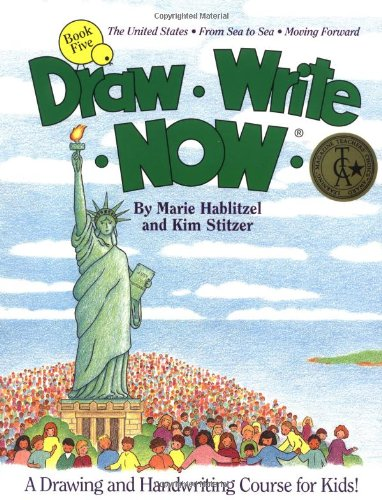 Draw Write Now, Book 5: The United States, from Sea to Sea, Moving Forward (Draw-Write-Now) (Draw Write Now 4 compare prices)