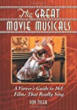 The Great Movie Musicals: A Viewer