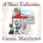 A Minor Indiscretion | Carole Matthews