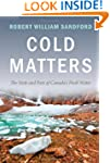 Cold Matters: The State and Fate of C...