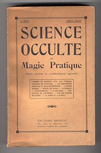 science-occulte-et-magie-pratique-lhomme-en-rapport-avec-les-energies-secretes-de-lunivers-les-pheno