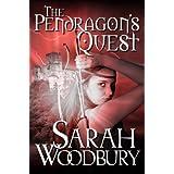 The Pendragon's Quest (The Last Pendragon Saga Book 2) ~ Sarah Woodbury