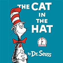 The Cat in the Hat | Livre audio Auteur(s) :  Dr. Seuss Narrateur(s) : Kelsey Grammer