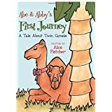 Abe & Abby's First Journey: A Tale about Twin Camels price comparison at Flipkart, Amazon, Crossword, Uread, Bookadda, Landmark, Homeshop18