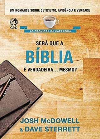 Amazon.com: Será que a Bíblia é Verdadeira Mesmo? (Portuguese