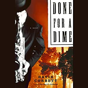 Done for a Dime | [David Corbett]