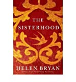 [ THE SISTERHOOD ] By Bryan, Helen ( Author) 2013 [ Paperback ]