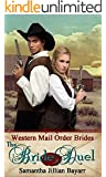 Mail Order Brides: The Bride Duel: Sweet, Clean Historical Western Romance (Western Mail Order Brides Book 3)